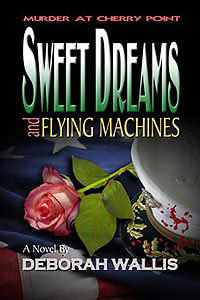 Sweet Dreams and Flying Machines by Deborah Wallis